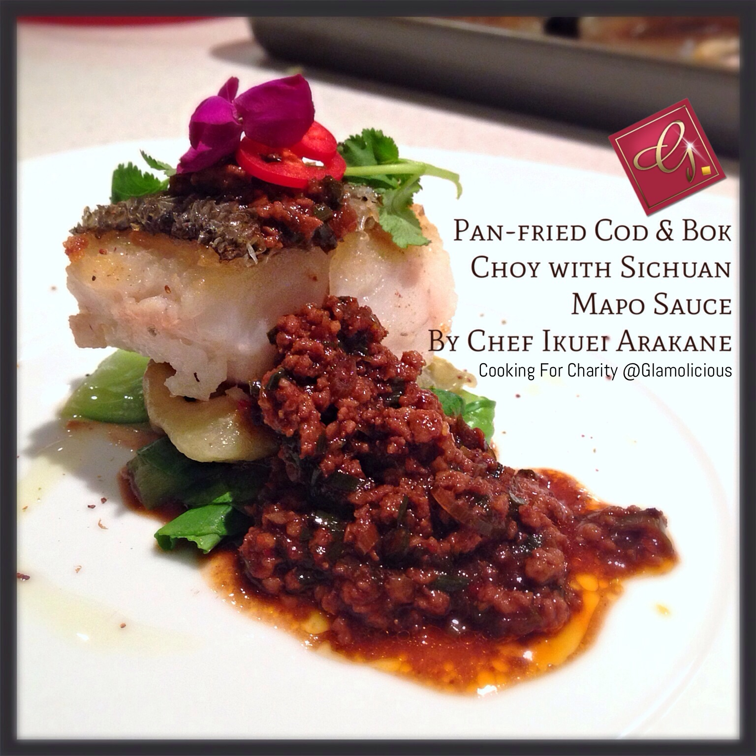 Pan-fried Cod Fish & Bok Choy with Sichuan Mapo Sauce by Chef Ikuei Arakane